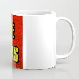 IT'S LIKE CHRISTMAS Coffee Mug