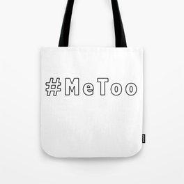MeToo - me too movement for radical healing is hap Tote Bag