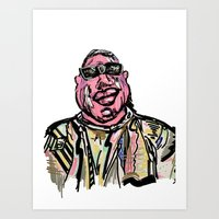 notorious big Art Prints featuring Notorious BIG by Jara Montez