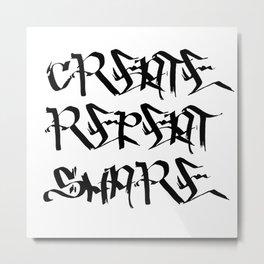 Create, repeat, share Metal Print