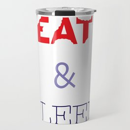 EAT & SLEEP Travel Mug