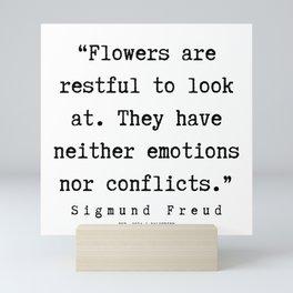22 |   Sigmund Freud Quotes | 190926 Mini Art Print