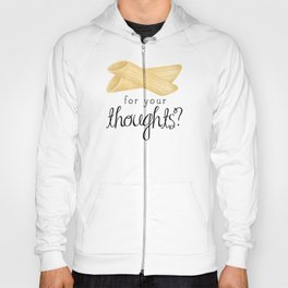 Penne For Your Thoughts? Hoody