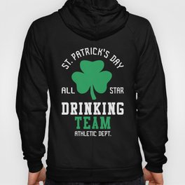 St. Patrick's Day Drinking Team Hoody