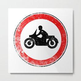Motorcycle Round Traffic Sign Grunge Metal Print