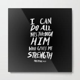 Philippians 4:13 II Metal Print