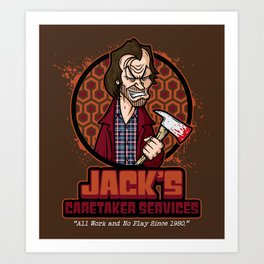Jack's Caretaker Services Art Print
