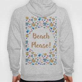 Beach Please Hoody