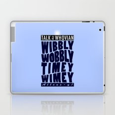 Talk Whovian To Me (alternate version) Laptop & iPad Skin