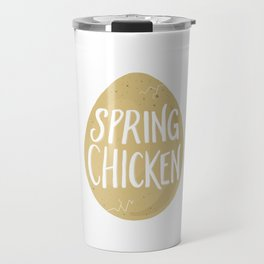 Spring Chicken Travel Mug