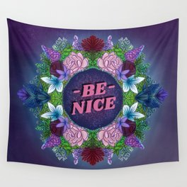 BE NICE FLORAL (2.0) Wall Tapestry