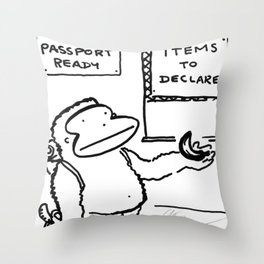 Ape Declares Banana at Customs Throw Pillow