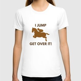 Get Over It! T-shirt