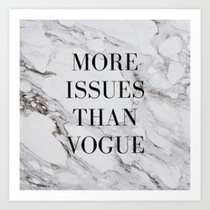 More issues than Vogue (marble) Art Print