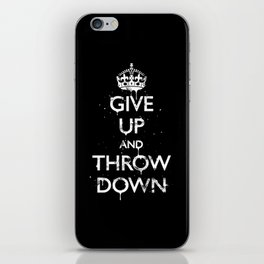 Give Up iPhone Skin