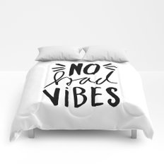 No Bad Vibes - Black and white hand lettered typography Comforters