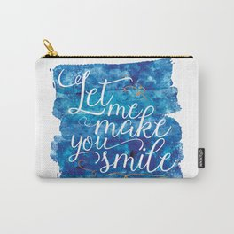 Let Me Make You Smile Carry-All Pouch