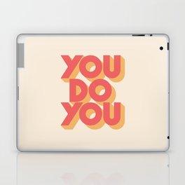 You Do You Laptop & iPad Skin