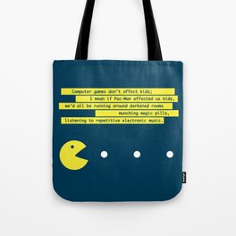 Computer Games Don't Affect Kids Tote Bag