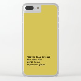 screws fall out Clear iPhone Case