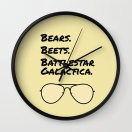 Bears. Beets. Battlestar Galactica. Wall Clock