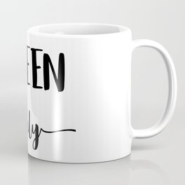 QUEEN ONLY Coffee Mug