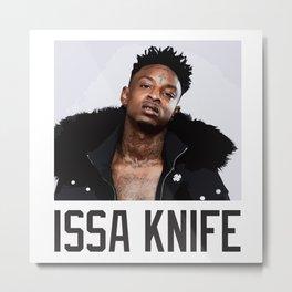 21 Savage Issa Knife Metal Print