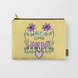 Have a Good Hair Day Carry-All Pouch