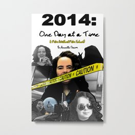 2014: One Day at a Time Movie Poster Metal Print