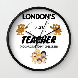 London's Best Teacher Wall Clock