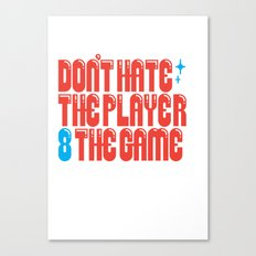 Don't 8 Canvas Print