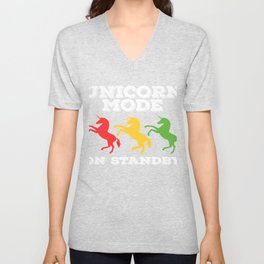"""A Perfect Gift For Anyone Who Loves Waiting Or Being On Standby """"Unicorn Mode On Standby"""" T-shirt Unisex V-Neck"""