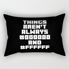 Black & White Funny Quote Rectangular Pillow