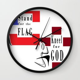 Stand for Flag Kneel for GOD Wall Clock