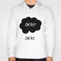 okay Hoodies featuring Okay by alboradas