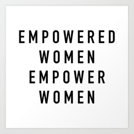 Empowered Women Art Print
