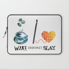 Wake Crochet Slay - Fiber Arts Quote Laptop Sleeve