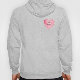 Watercolor BE MINE Heart Hoody
