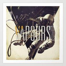 Vapours Art Print