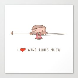 I love wine girl Canvas Print