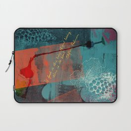 If Food Is the Body of Good Living, Wine Is Its Soul. Laptop Sleeve