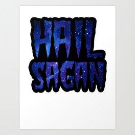 Hail Sagan - Carl Sagan galaxy blue Art Print
