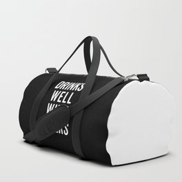 Drinks Well With Others Funny Quote Duffle Bag