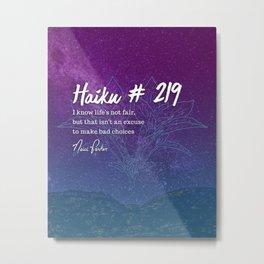 Neici Parker Haiku - 219 Metal Print