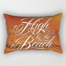 Get high by the beach Rectangular Pillow