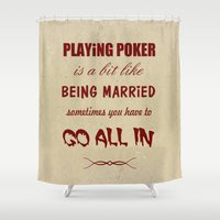 poker Shower Curtains featuring Playing Poker by J. Ekstrom