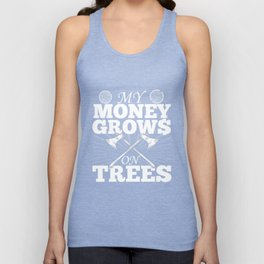 My Money Grows On Trees T-Shirt Unisex Tank Top