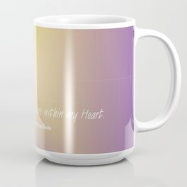 Like the Sun you Shine within my Heart verse Coffee Mug