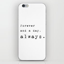 Forever and a day, always - Lyrics collection iPhone Skin