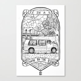 Live In A Van, Down By The River Canvas Print